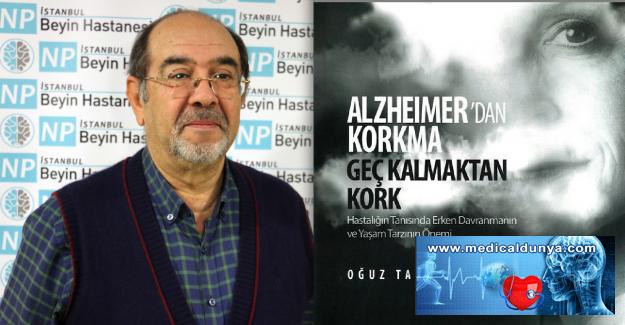 Dr. Oğuz Tanrıdağ'dan Alzheimer'den korunmak için 15 öneri